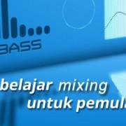 belajar-mixing-untuk-pemula-300x225